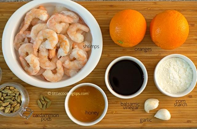 Little Cooking Tips - Cardamon Orange Glaze Shrimp ingredients