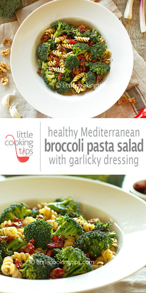 LIttle Cooking Tips Vegetarian Mediterranean Broccoli Pasta Salad with Garlicky Balsamic Olive Oil Dressing