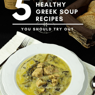 5 Traditional, Healthy Greek Soup Recipes You Should Try Out