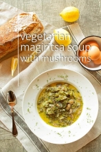 Greek vegetarian soup with mushrooms (Magiritsa)