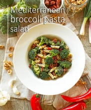 Vegetarian Mediterranean broccoli pasta salad with garlicky balsamic olive oil dressing